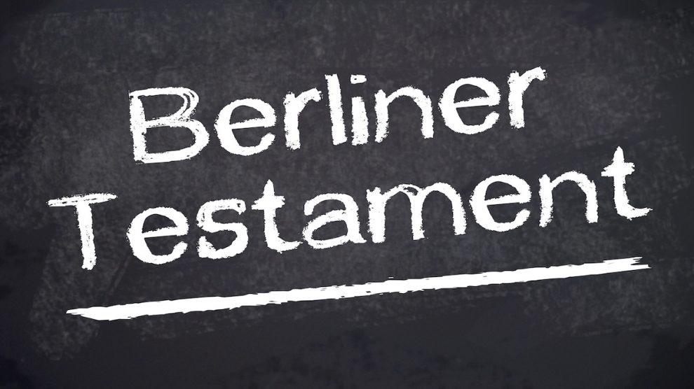 Berliner Testament Vorteile und Nachteile