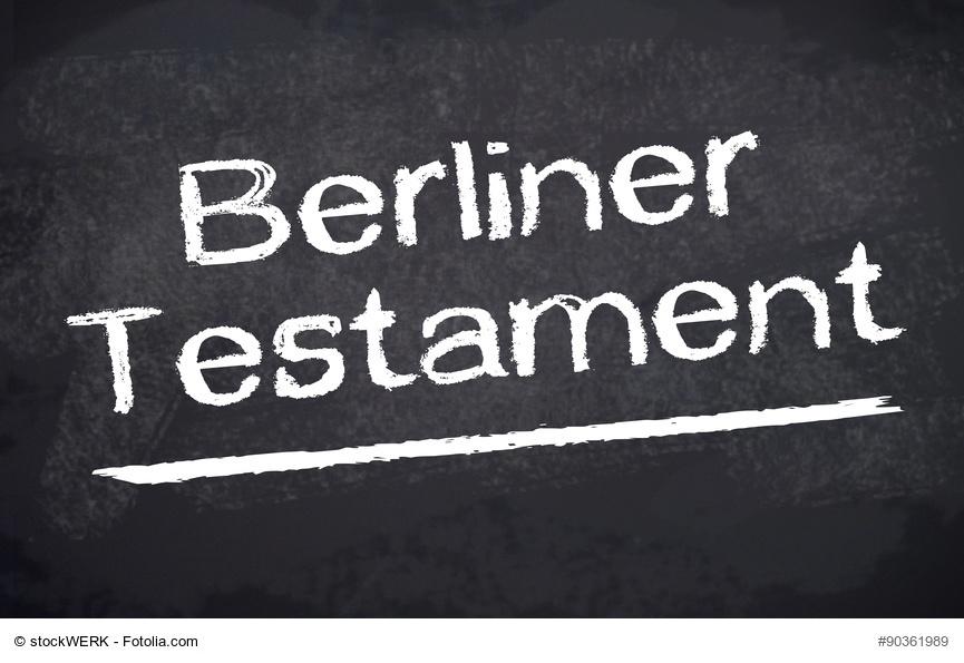 Berliner testament nachteile