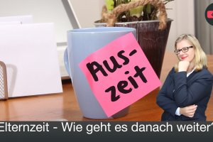Elternzeit 300x200 - Nach der Elternzeit – Rechte und Pflichten !